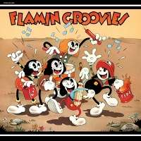 FLAMIN' GROOVIES SUPERSNAZZ