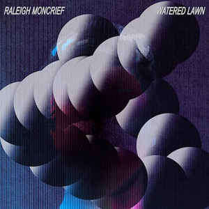 Raleigh Moncrief Watered Lawn - LP