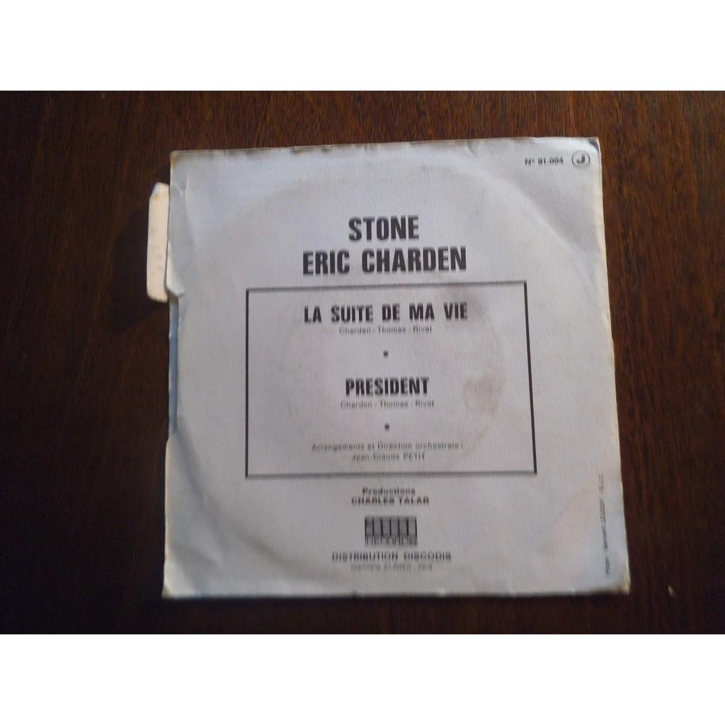 Stone et Éric Charden La suite de ma vie/ Président