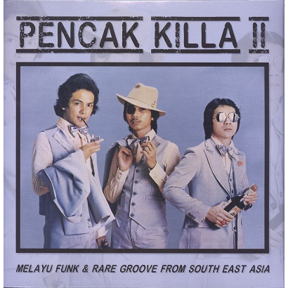 pencak killa vol.2 (various) melayu funk & rare groove from south east asia