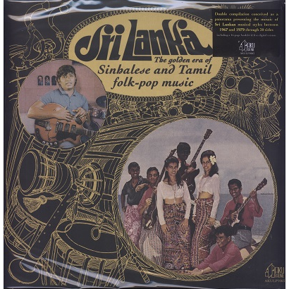 sri lanka (various) the golden era of sinbalese and tamil folk-pop music