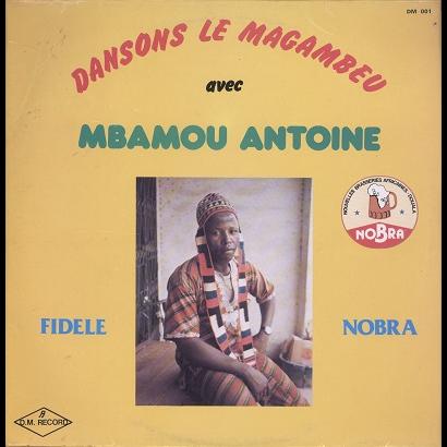 mbamou antoine dansons le magambeu