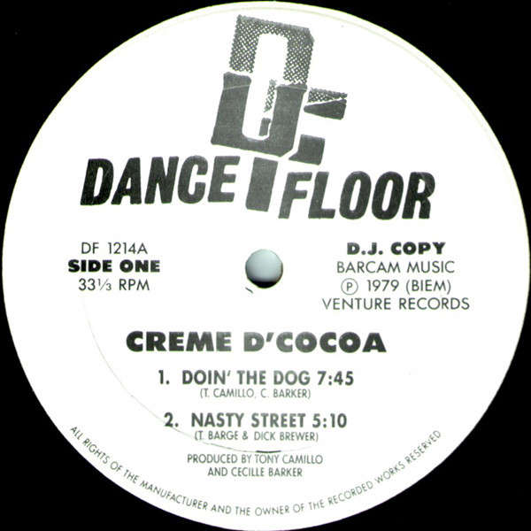 Creme D'Cocoa Doin' the dog (7:45) / Nasty street (4 tracks)