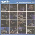 OASIS - The Legendary Unplugged Show (lp) - 33T