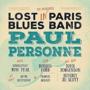 paul personne lost in paris blues band