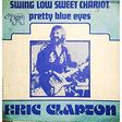 eric clapton ‎ swing low sweet chariot