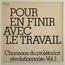 Various - Pour en finir avec le travail Chansons du prolétariat révolutionnaire - Vol : 1 - LP Gatefold