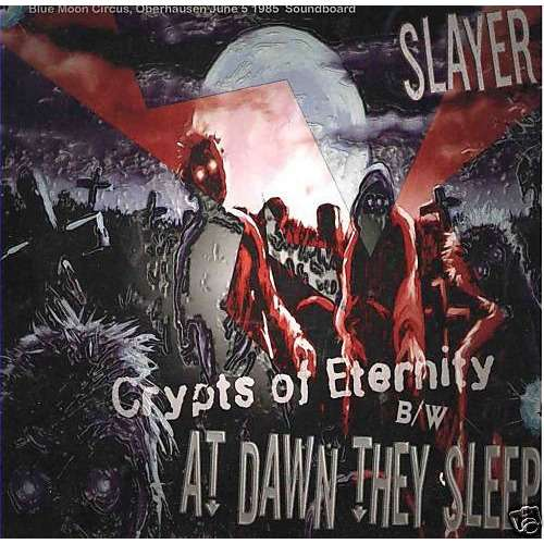 slayer crypts of eternity / at dawn they sleep