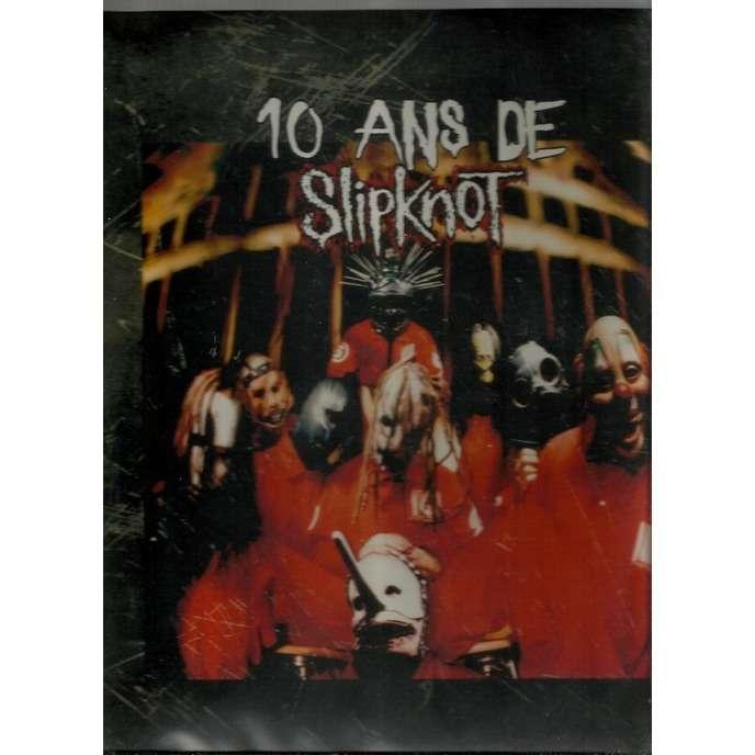 slipknot 10 ans de slipknot