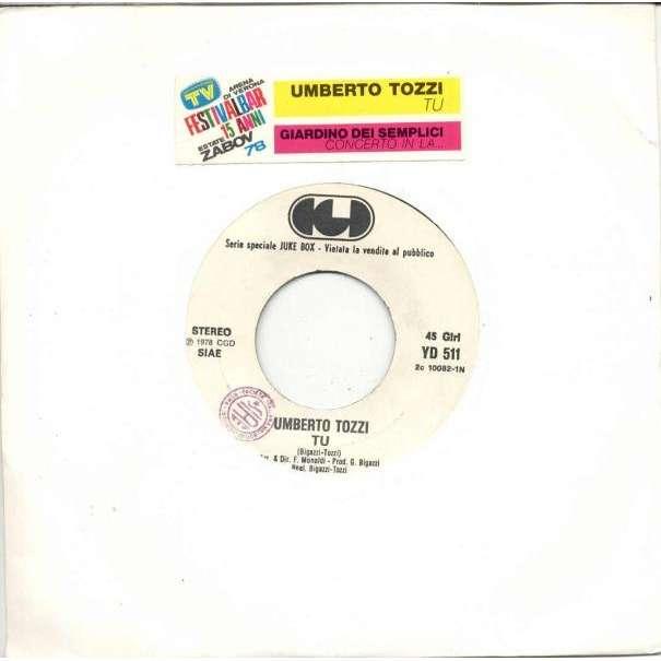 Umberto Tozzi Tu (Italian 1978 1-trk w/label promo 7single title sticker slv)