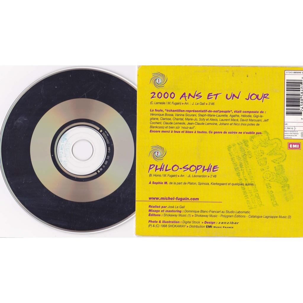 FUGAIN MICHEL 2000 ANS ET UN JOUR / PHILO - SOPHIE
