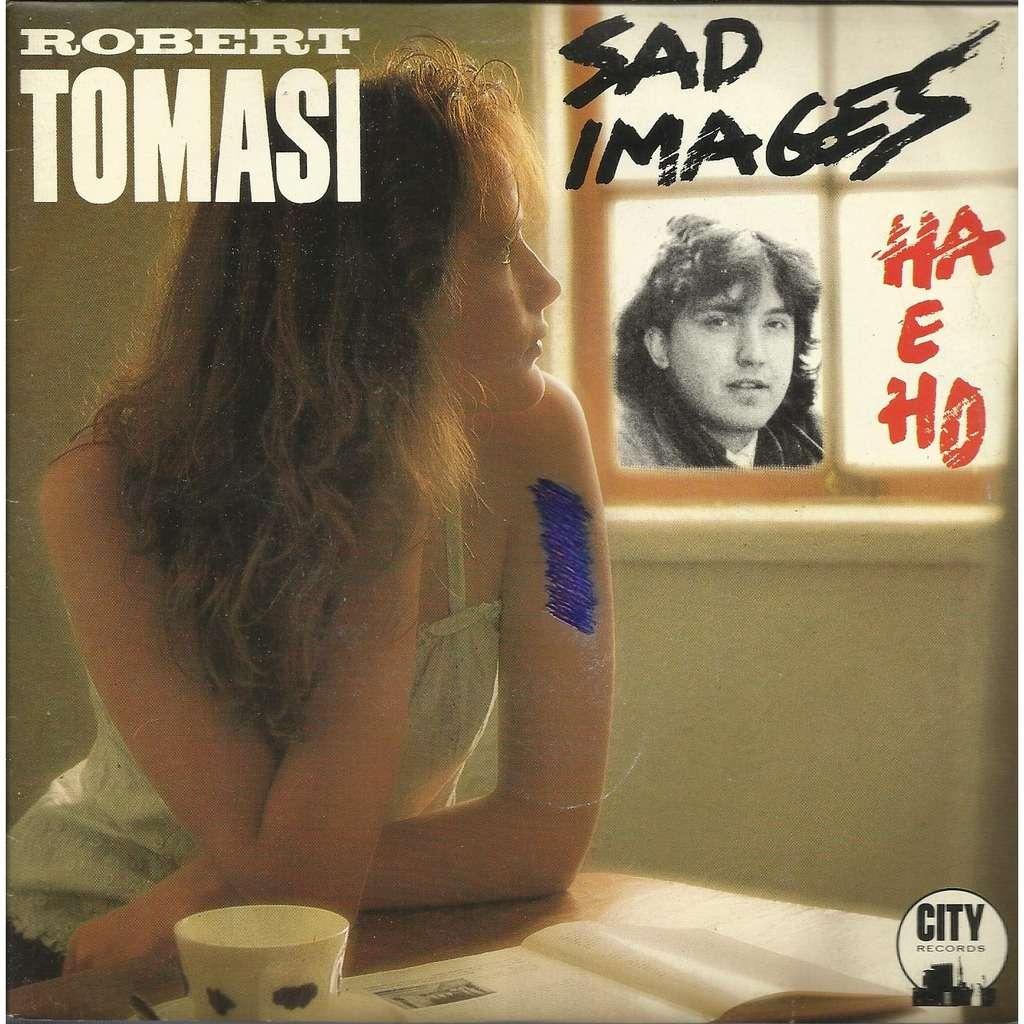 Robert TOMASI sad images (ha e ho) / instru.