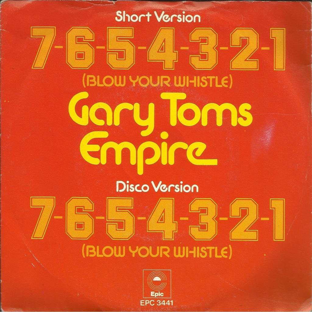 Gary TOMS EMPIRE 7-6-5-4-3-2-1 (blow your whistle) - 2mix