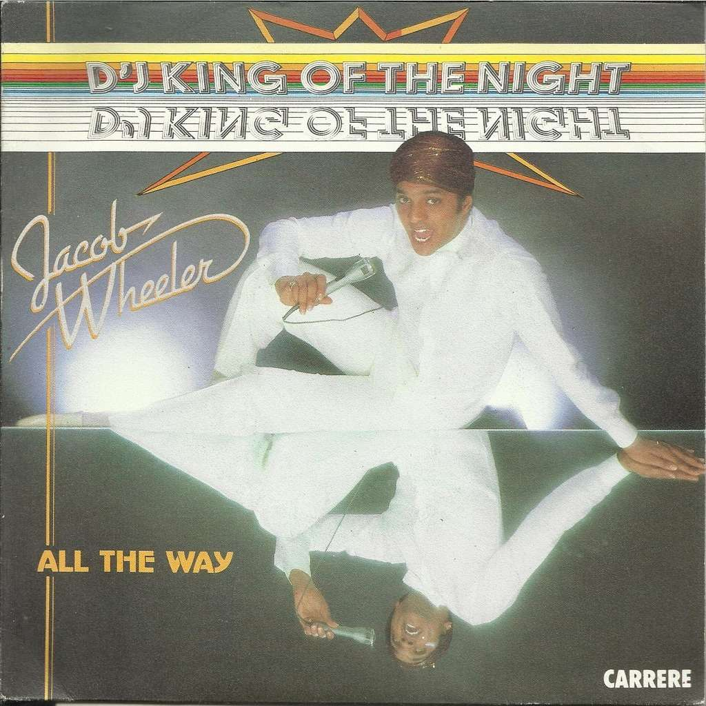 Jacob WHEELER d'j king of the night / all the way