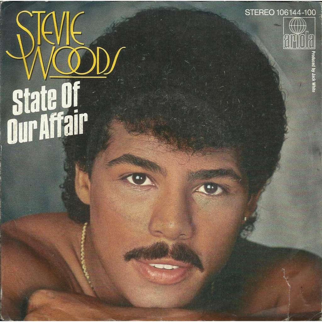 Stevie WOODS state of our affair / you blow me away
