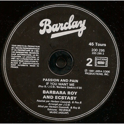 Barbara Roy And Ecstasy* if you want me