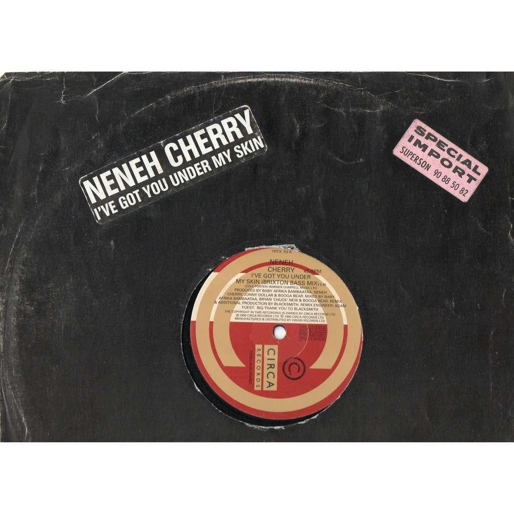 Neneh Cherry I've Got You Under My Skin