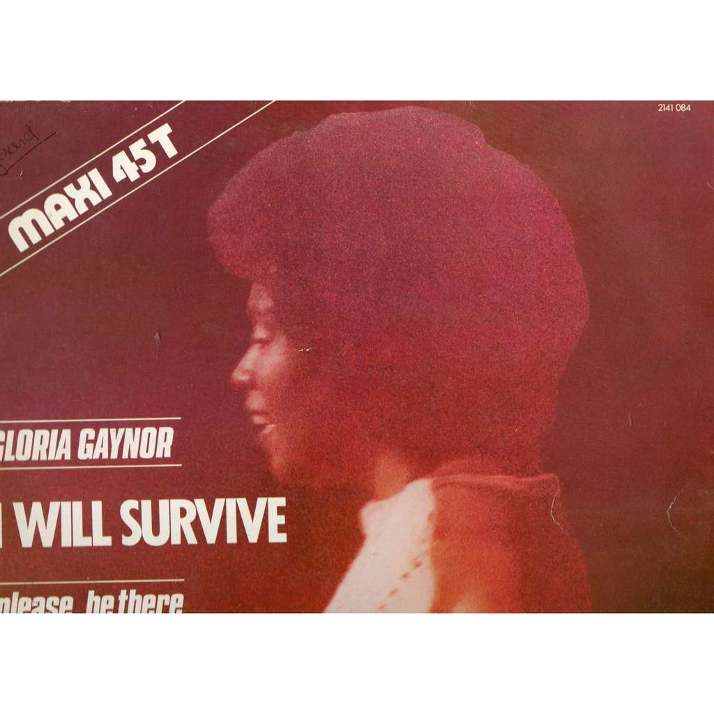 gloria gaynor I Will Survive / Please, Be There