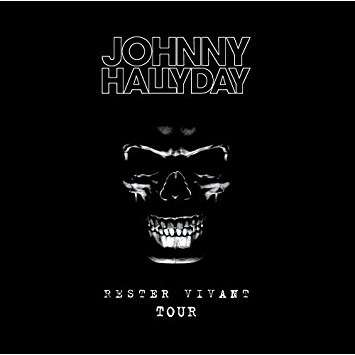 Johnny Hallyday Rester vivant tour