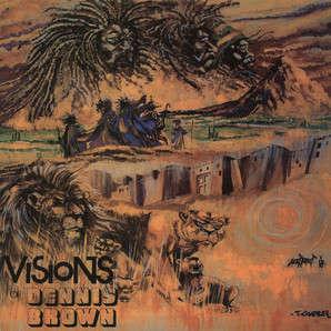 Dennis Brown Visions Of Dennis Brown