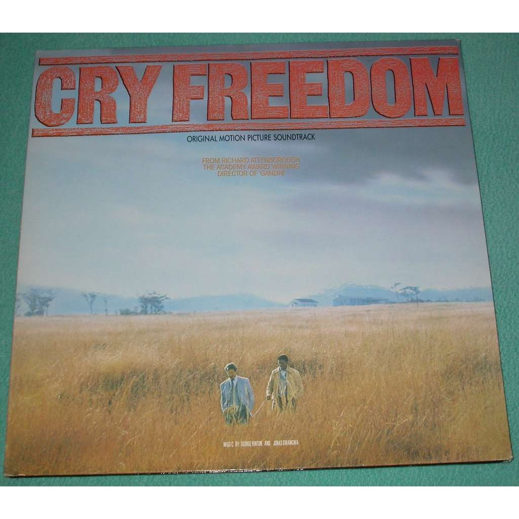 FENTON GEORGE AND JONAS GWANGWA CRY FREEDOM