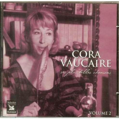 Cora Vaucaire Ses Plus Belles Chansons Volume 2