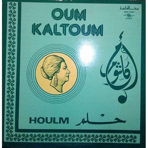 OUM KALTOUM HOULM