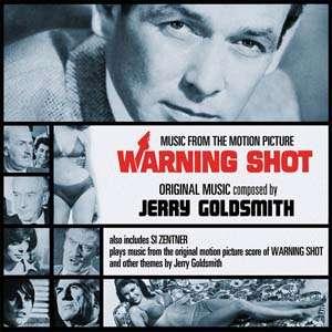 Jerry Goldsmith Warning Shot