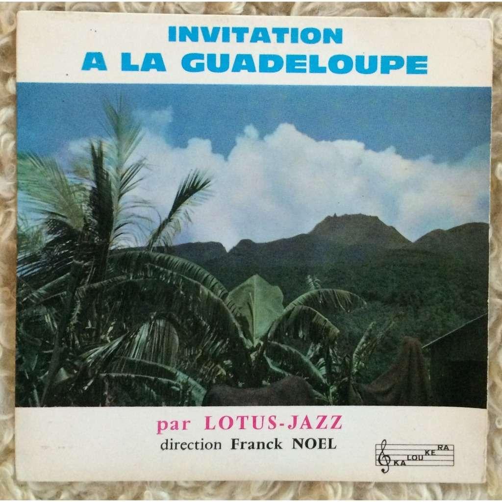 Orchestre Lotus-Jazz Invitation a la Guadeloupe / an nou alle Couri Vide / Ti Mamzelle / Guytocha