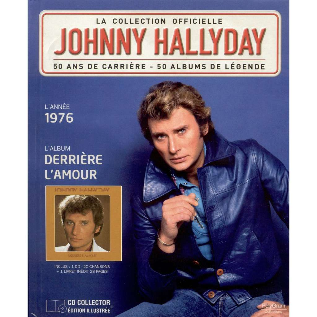 johnny hallyday Album 1976  Derrière l'amour  Livre-Cd  La collection  officielle 2011