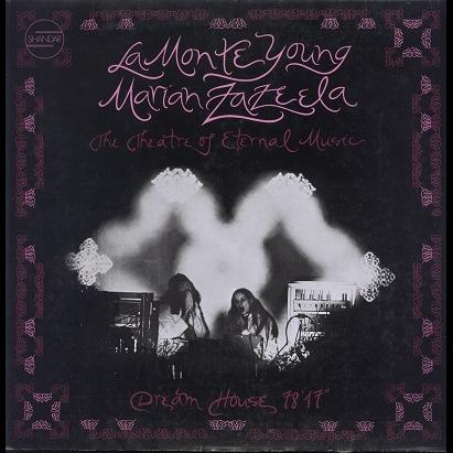 La Monte Young, Marian Zazeela Dream house 78'17