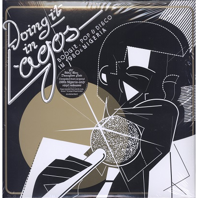 Doing It In Lagos (Various) Boogie, Pop & Disco In 1980s Nigeria