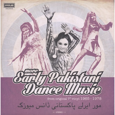 more early pakistani dance music (various) from original 7 vinyl 1965-1978