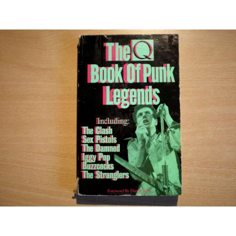 Various Ramones The Damned Patti Smith Sex pistols The Q Book Of Punk Legends