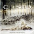 COLDSEED ‎ - Completion Makes The Tragedy (cd) - CD