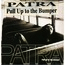 PATRA - Pull Up To The Bumper - CD single