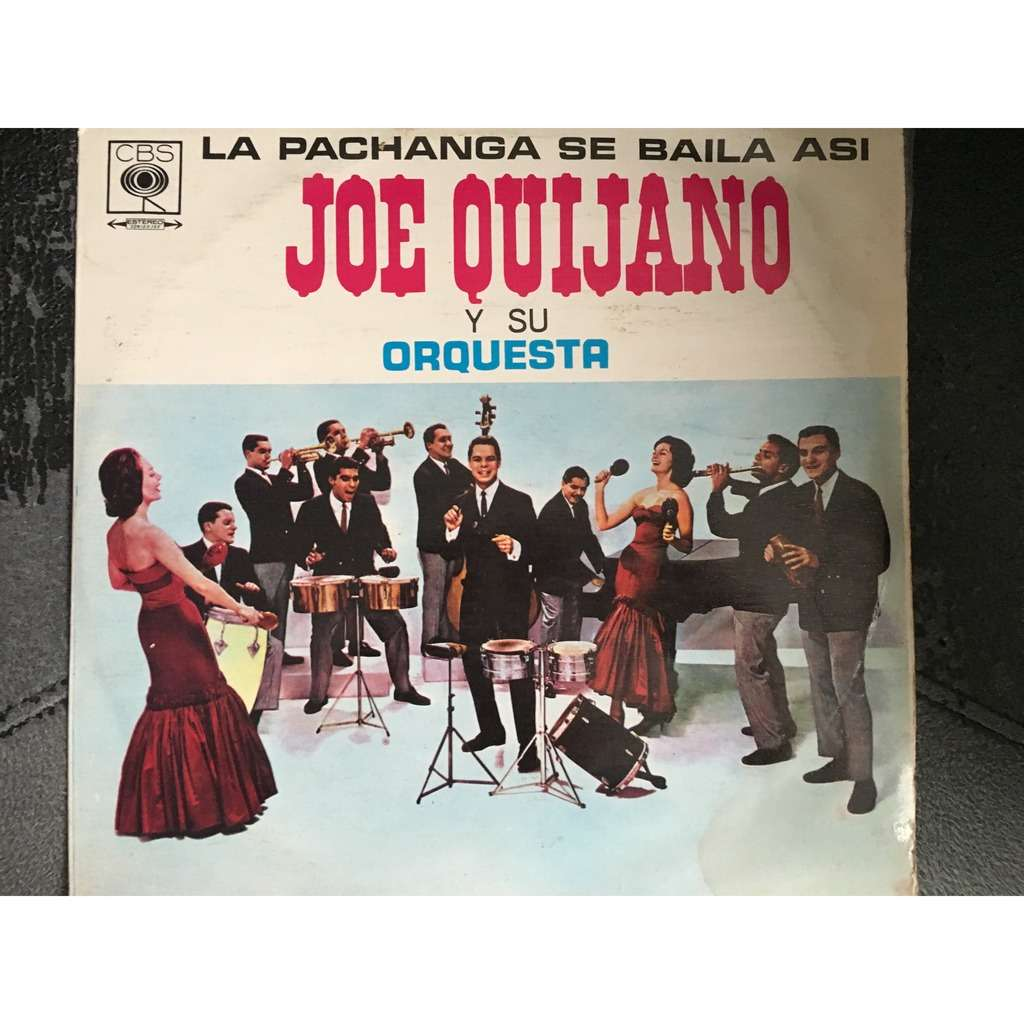 Joe Quijano y su Orquesta La pachanga se baila asi