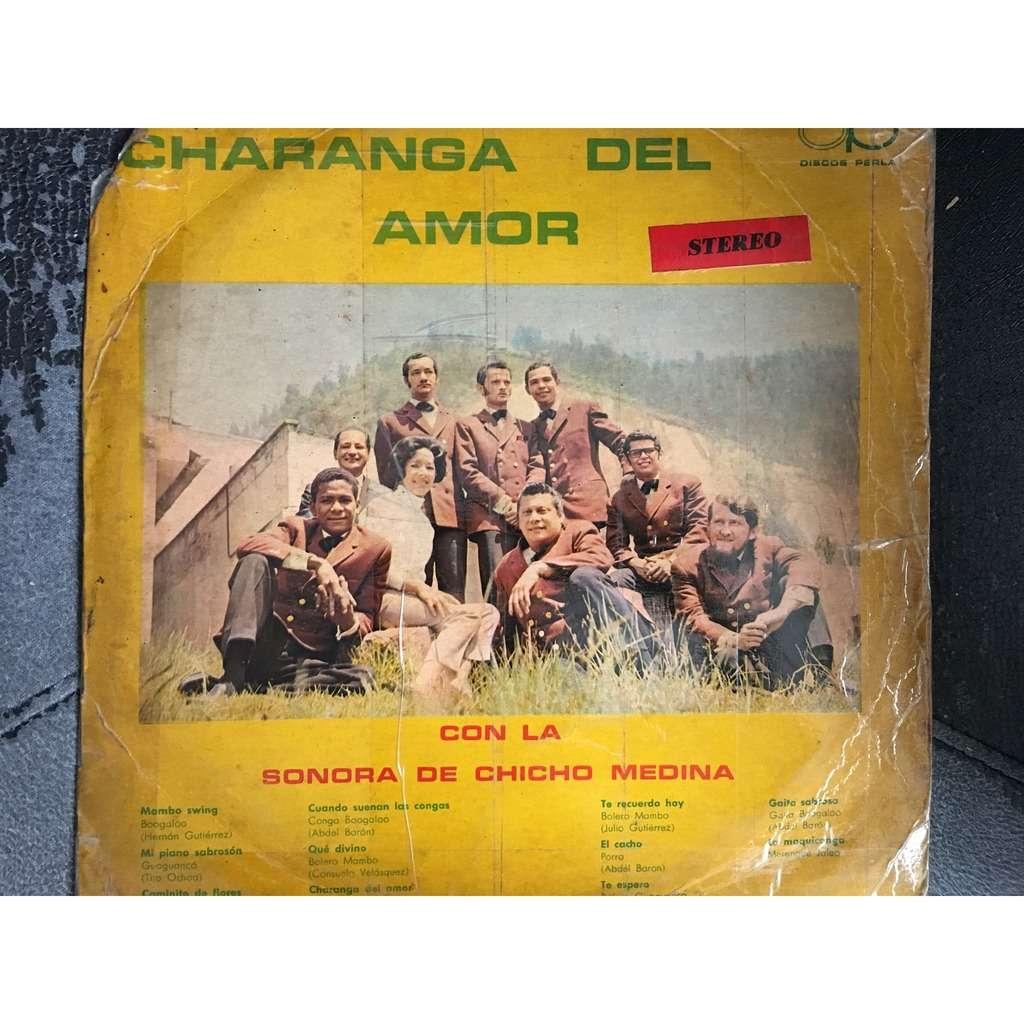 Sonora de Chicho Medina Charanga del amor