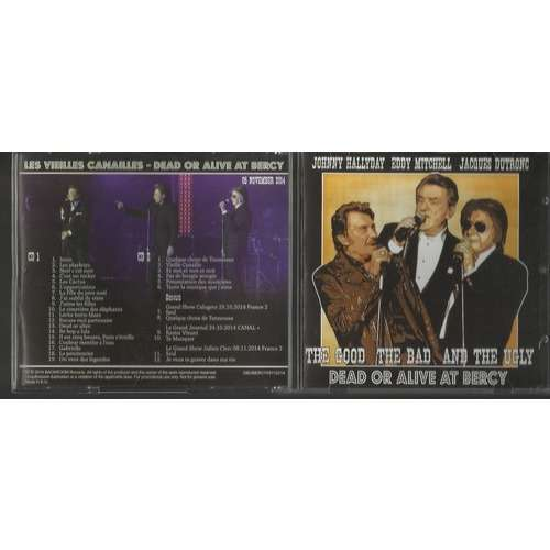johnny hallyday eddy mitchell jacques dutronc the good the bad and the ugly bercy