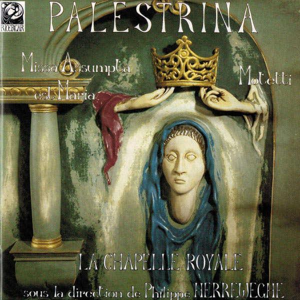Da Palestrina / P. Herreweghe / La Chapelle Royale Missa 'Assumpta est Maria' / Motetti