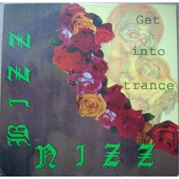 Bizz Nizz Get Into Trance