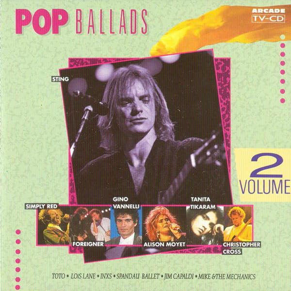 Sting; Jim Capaldi; Foreigner; Gino Vannelli; Toto Pop Ballads Volume 2