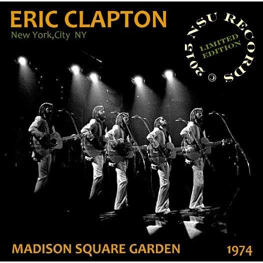 eric clapton LIVE AT MADISON SQUARE GARDEN 1974 LIMITED 2CD