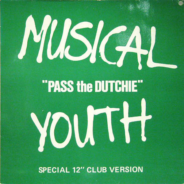 Musical Youth Pass The Dutchie/ Give Love A Chance