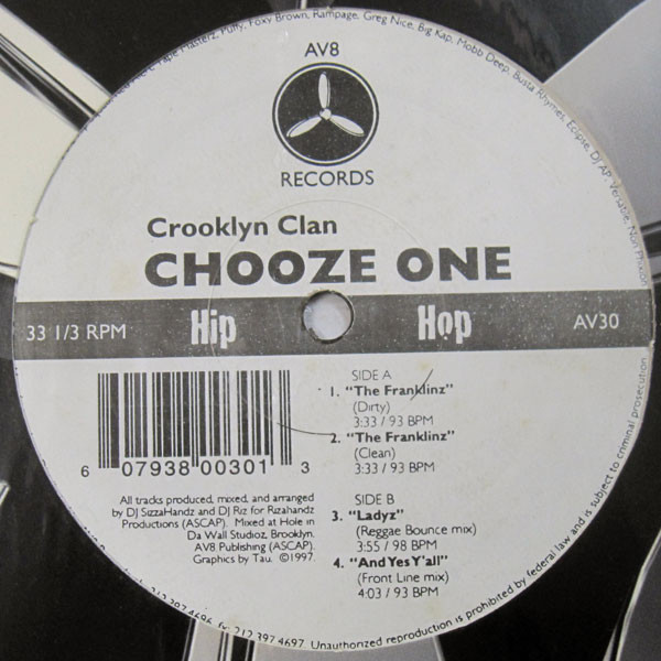 Chooze one by Crooklyn Clan, 12 inch x 1 with cutmastersrecords