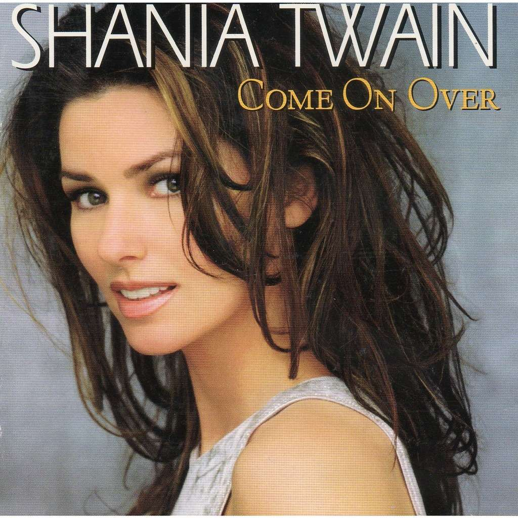 Come On Over By Shania Twain Cd With Didierf Ref 118482869