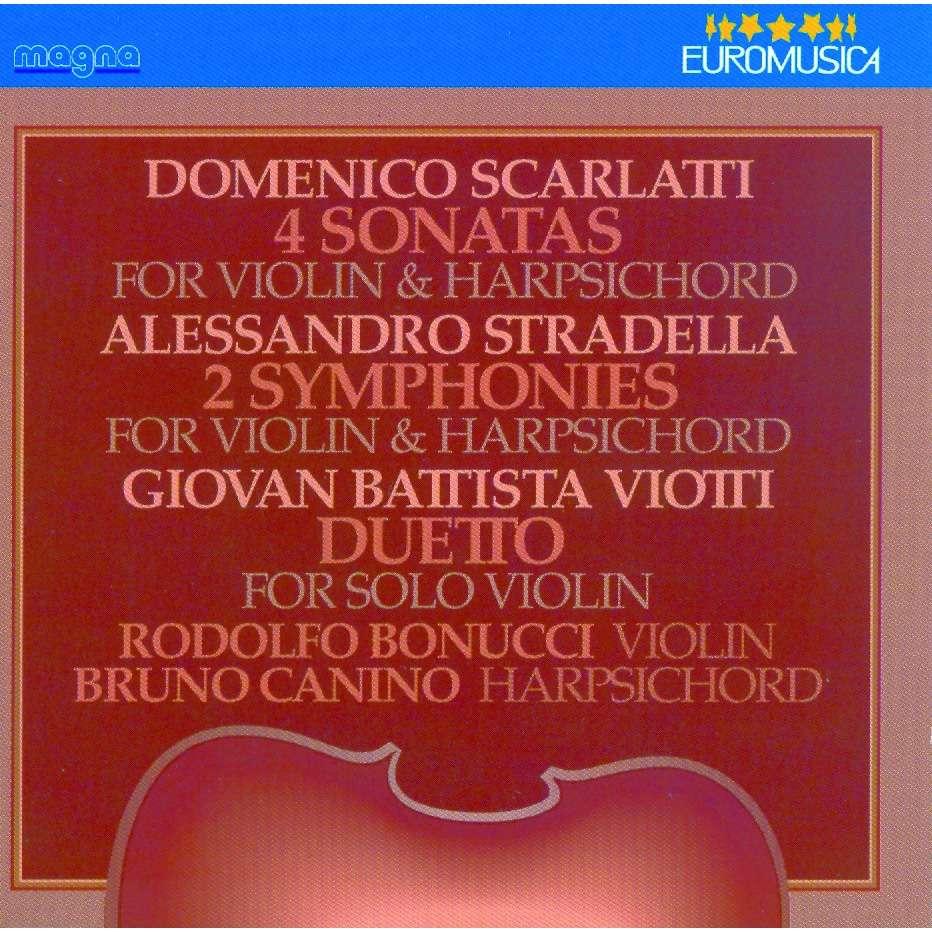 Bruno Canino, piano & Rodolfo Boncci, violon Scarlatti - Stradella - Viotti