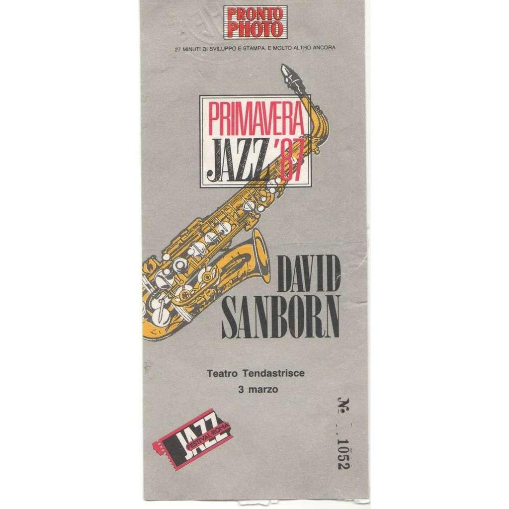 David Sanborn Tendastrisce Roma 03.03.1987 (Italian 1987 original concert ticket!!)