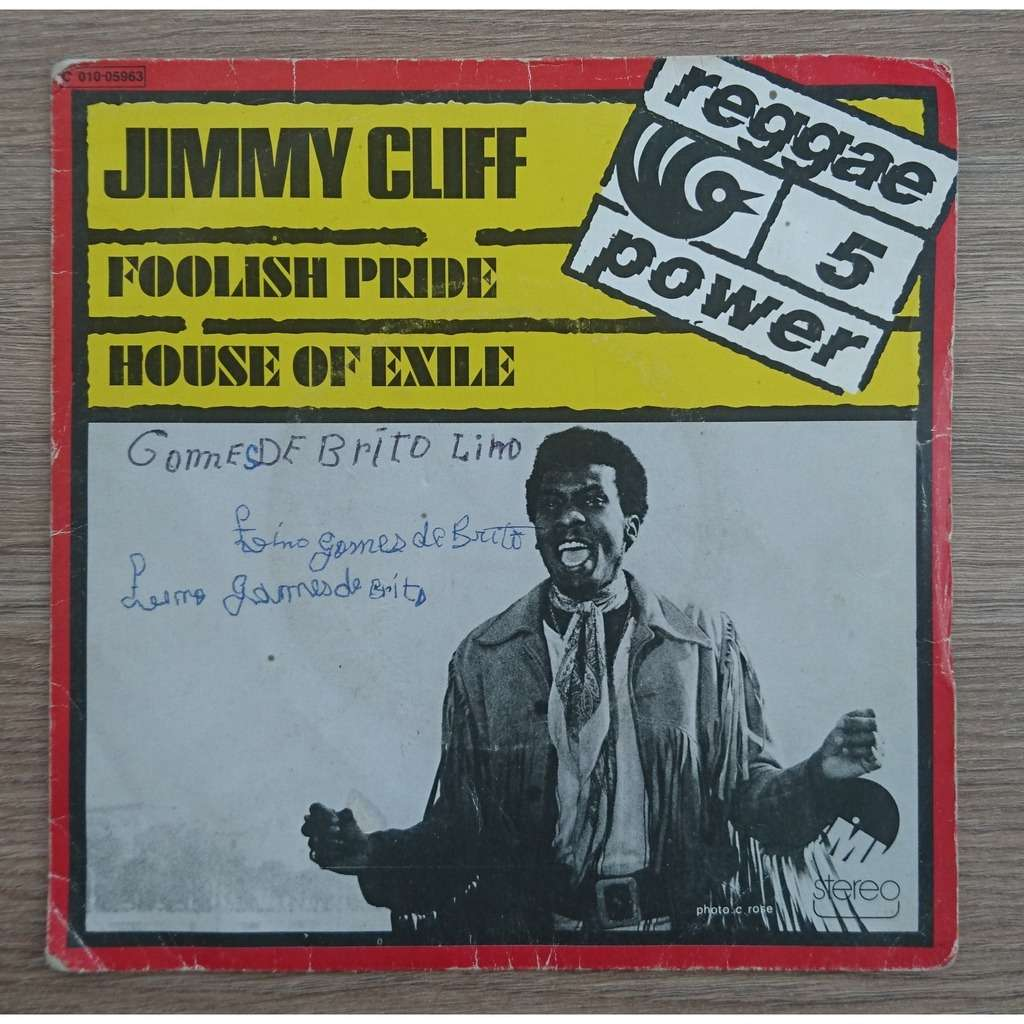 jimmy cliff foolish pride / house of exile