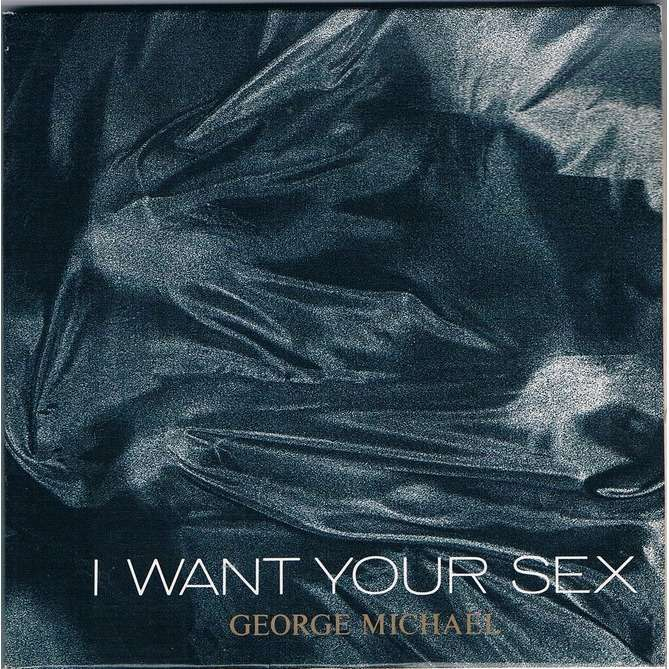 Georg michael i want your sex